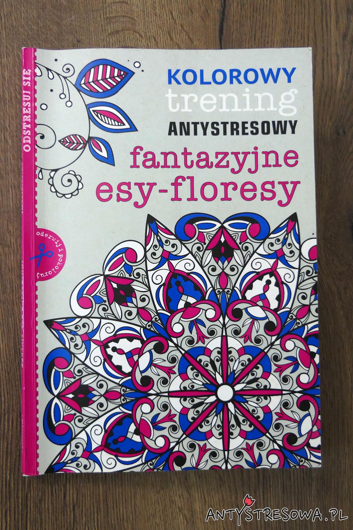 Okładka kolorowanki Fantazyjne esy-floresy