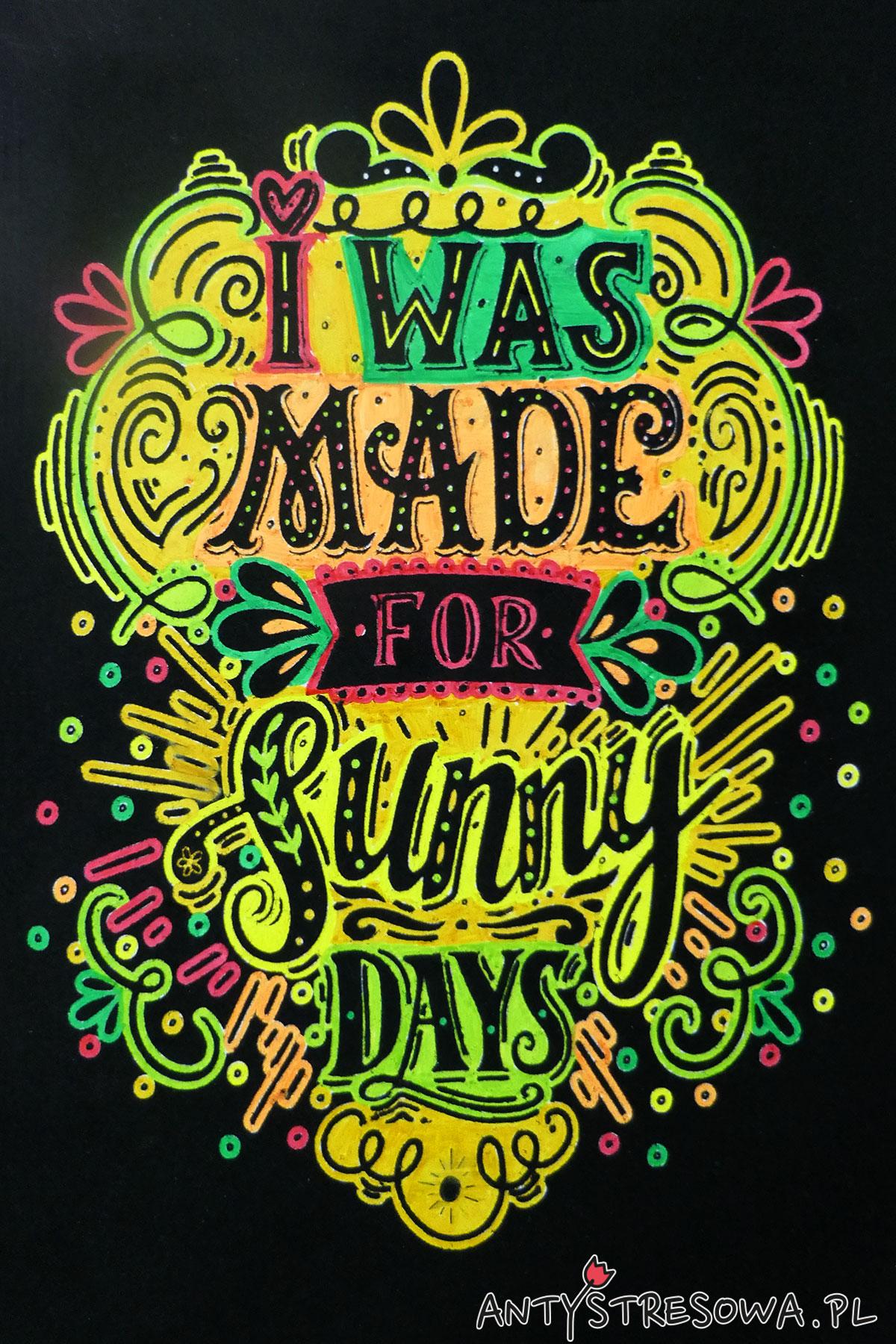 I was made for sunny days, velvet paper